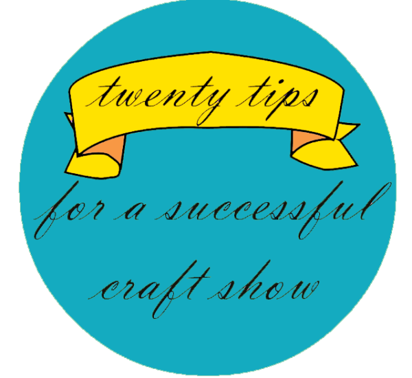 craft show, vending, comicon, tips for shows, crafters, crafts, handmade, handcrafted