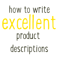 How to write excellent product descriptions
