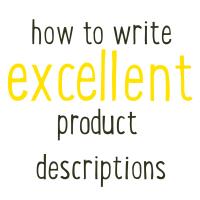 How to write excellent product descriptions