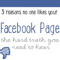 3 Reasons No One Likes Your Facebook Page